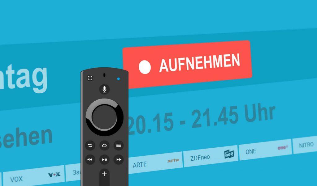 Fire TV als Videorecorder verwenden (Bild: artofsmart.de)