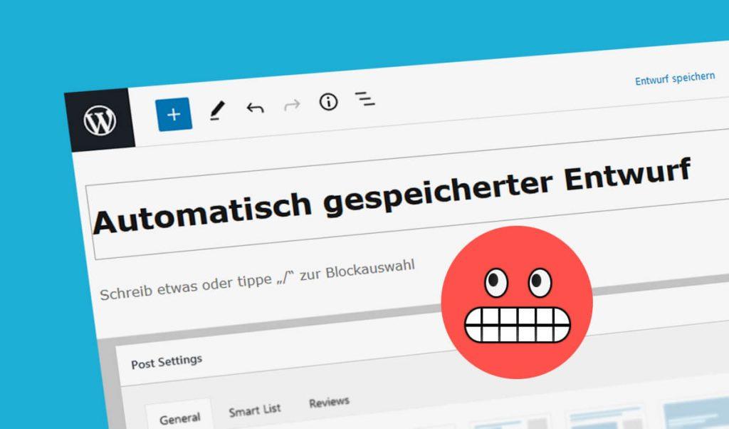 Wordpress: Automatisch gespeicherter Entwurf (Bild: artofsmart.de)
